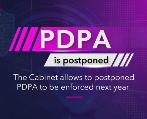The Personal Data Protection Act has been postponed to be next year. How to be compliant with PDPA requirements? How to prepare your company and you IT Department to welcome the New Data Privacy Law? 1