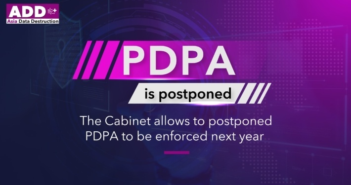 The Personal Data Protection Act has been postponed to be next year. How to be compliant with PDPA requirements? How to prepare your company and you IT Department to welcome the New Data Privacy Law? 5