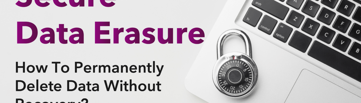 Secure Data Erasure: How To Permanently Delete Data Without Recovery? Is Factory Reset Really Work and Safe? 1